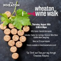 Click here to buy your tickets to the Wheaton Wine Walk!